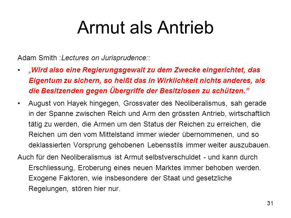 Armut als Antrieb Adam Smith :Lectures on Jurisprudence::