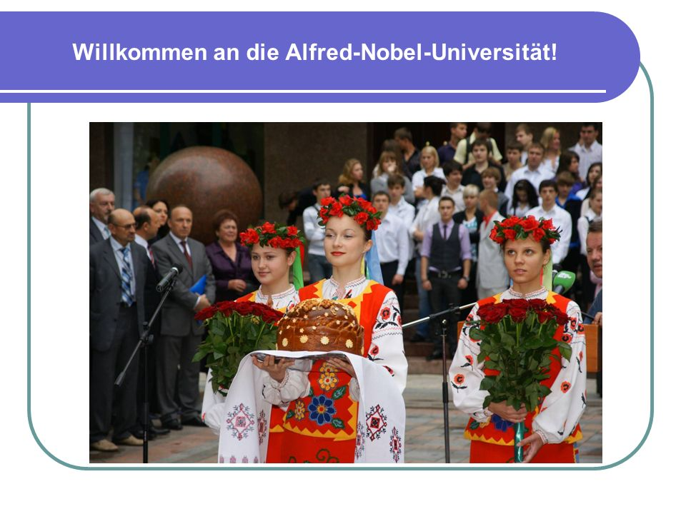 Willkommen an die Alfred-Nobel-Universität!