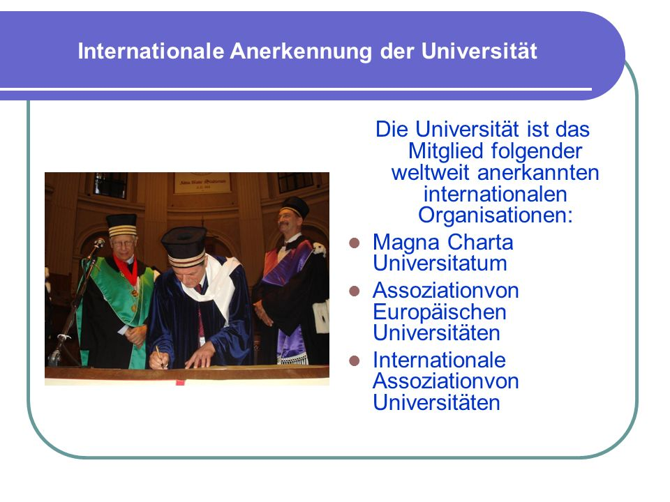 Internationale Anerkennung der Universität