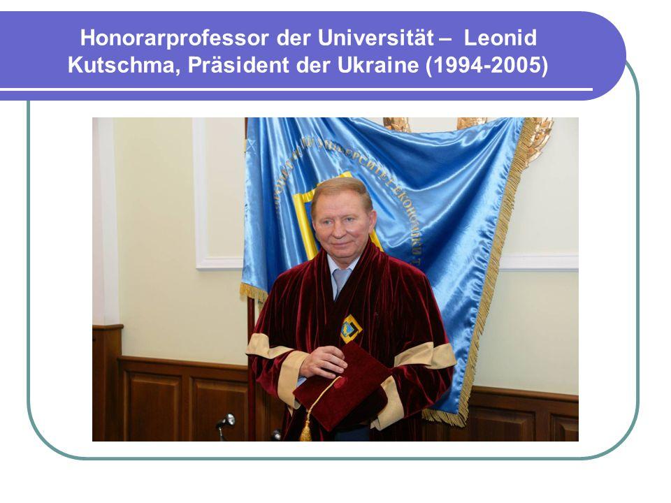 Honorarprofessor der Universität – Leonid Kutschma, Präsident der Ukraine (1994-2005)