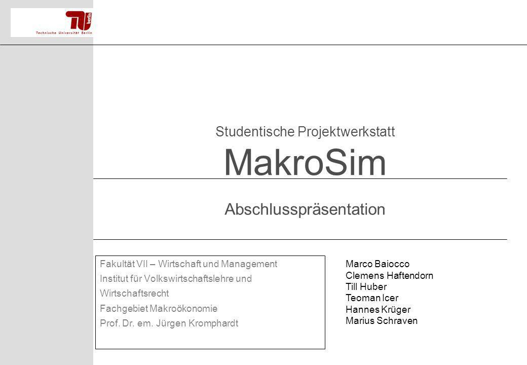 Studentische Projektwerkstatt MakroSim