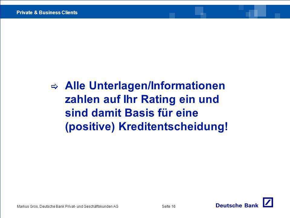 . Alle Unterlagen/Informationen. zahlen auf Ihr Rating ein und