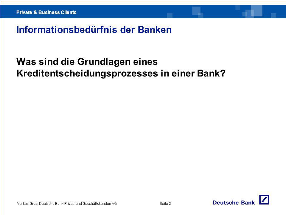Informationsbedürfnis der Banken