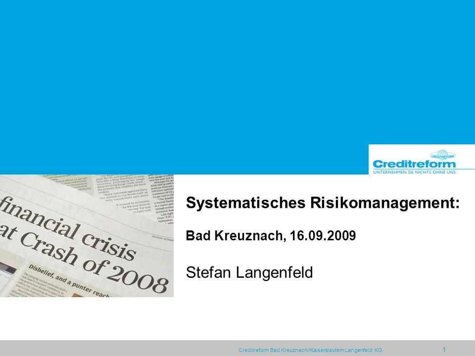 Systematisches Risikomanagement: Bad Kreuznach, 16. 09