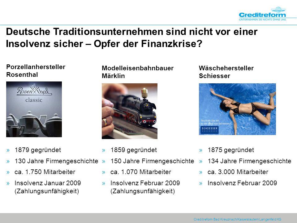Deutsche Traditionsunternehmen sind nicht vor einer Insolvenz sicher – Opfer der Finanzkrise