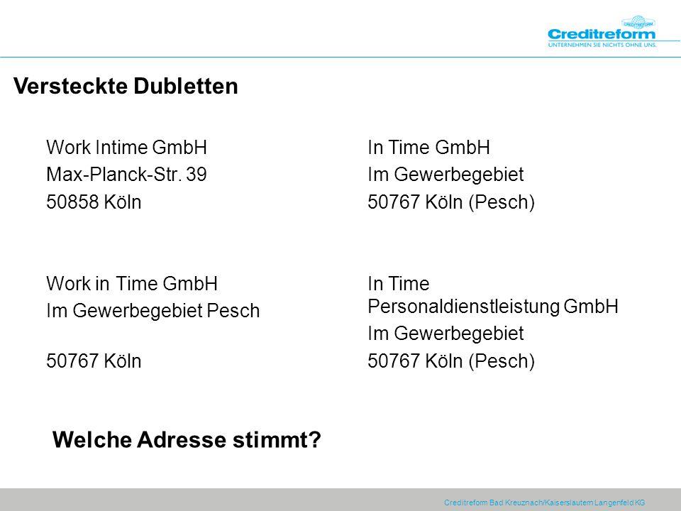 Versteckte Dubletten Welche Adresse stimmt Work Intime GmbH