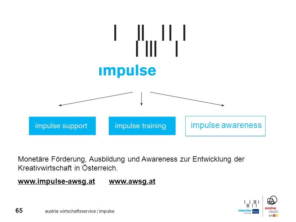 impulse awareness Monetäre Förderung, Ausbildung und Awareness zur Entwicklung der Kreativwirtschaft in Österreich.