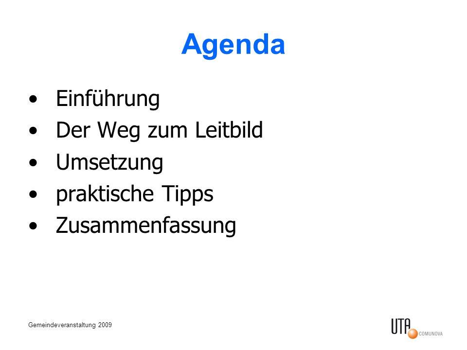 Agenda Einführung Der Weg zum Leitbild Umsetzung praktische Tipps
