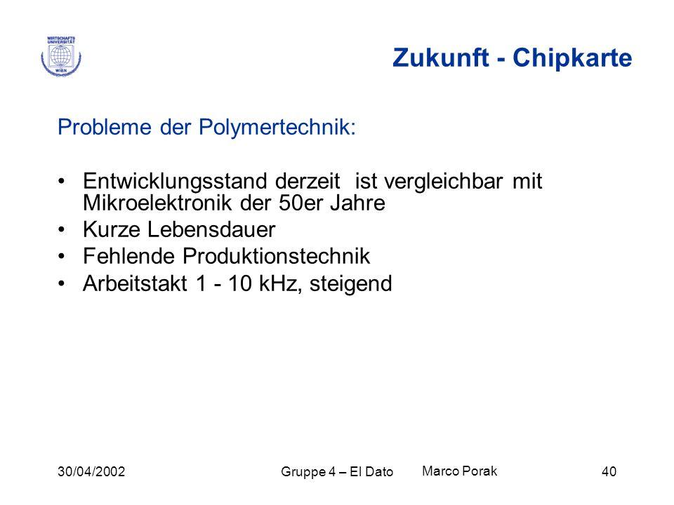 Zukunft - Chipkarte Probleme der Polymertechnik: