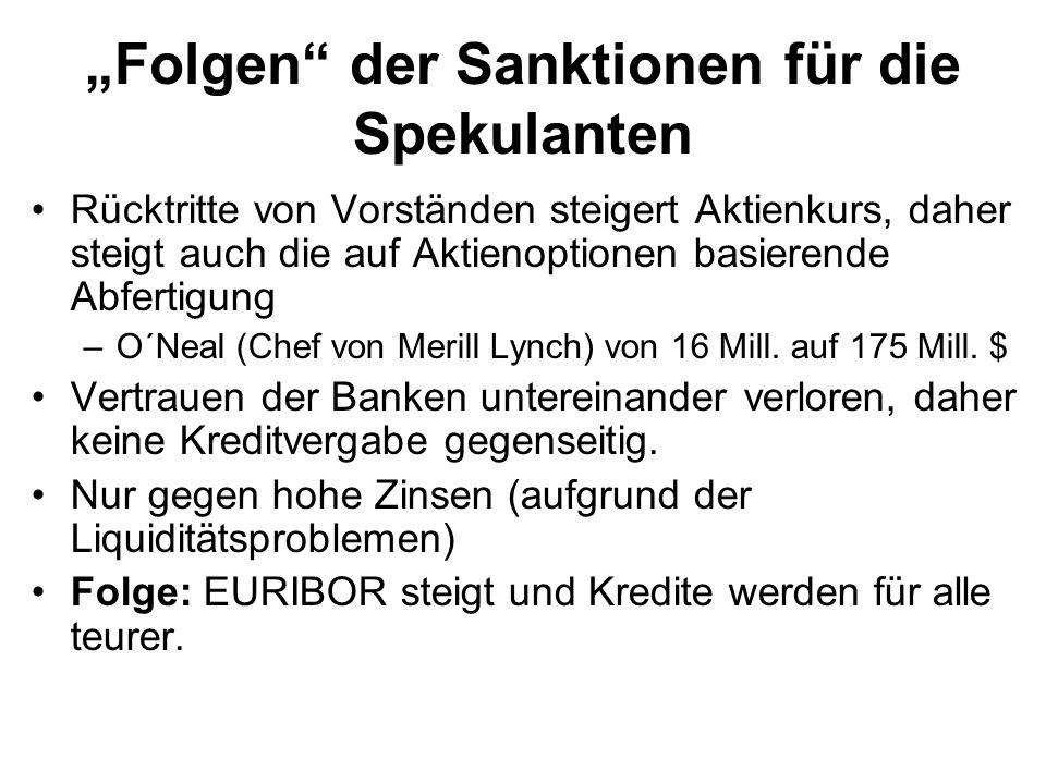 """""""Folgen der Sanktionen für die Spekulanten"""