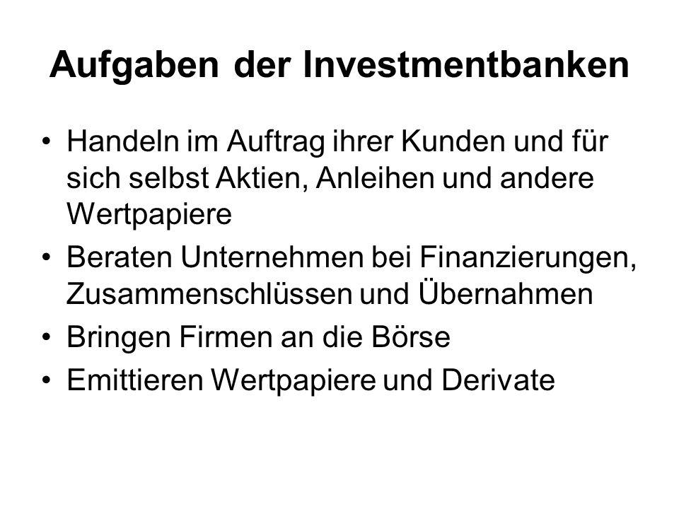 Aufgaben der Investmentbanken