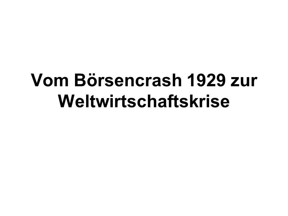 Vom Börsencrash 1929 zur Weltwirtschaftskrise