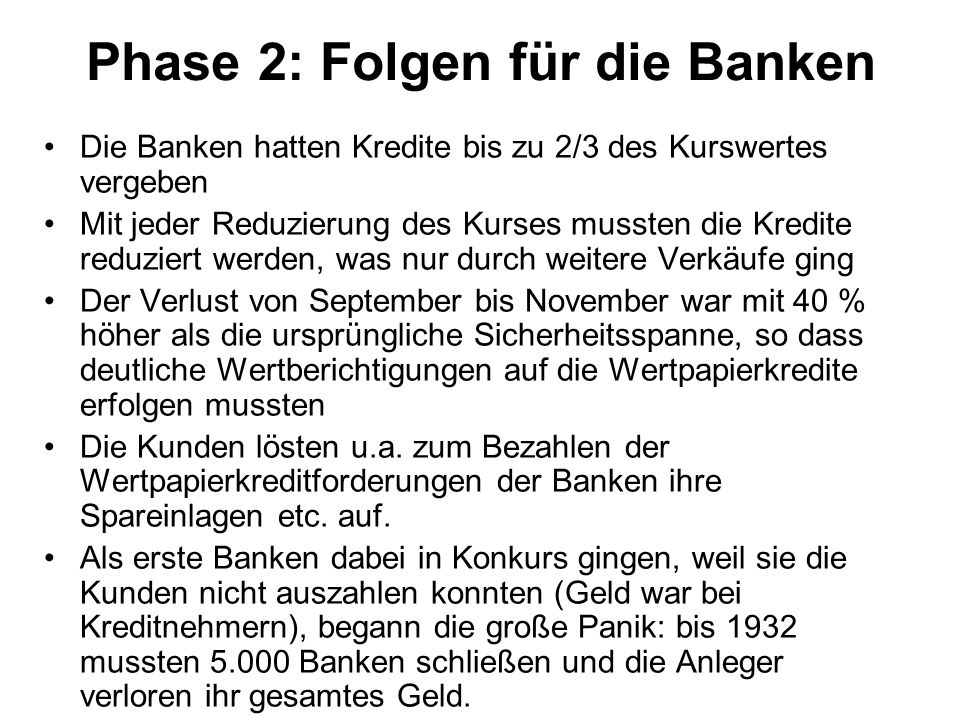 Phase 2: Folgen für die Banken