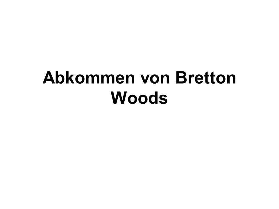 Abkommen von Bretton Woods