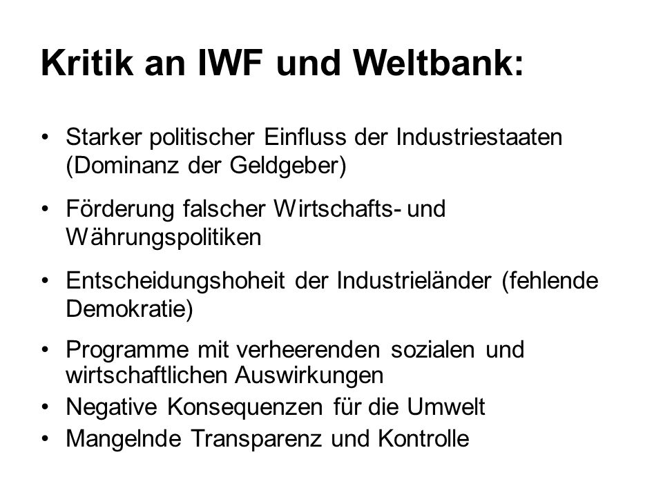 Kritik an IWF und Weltbank: