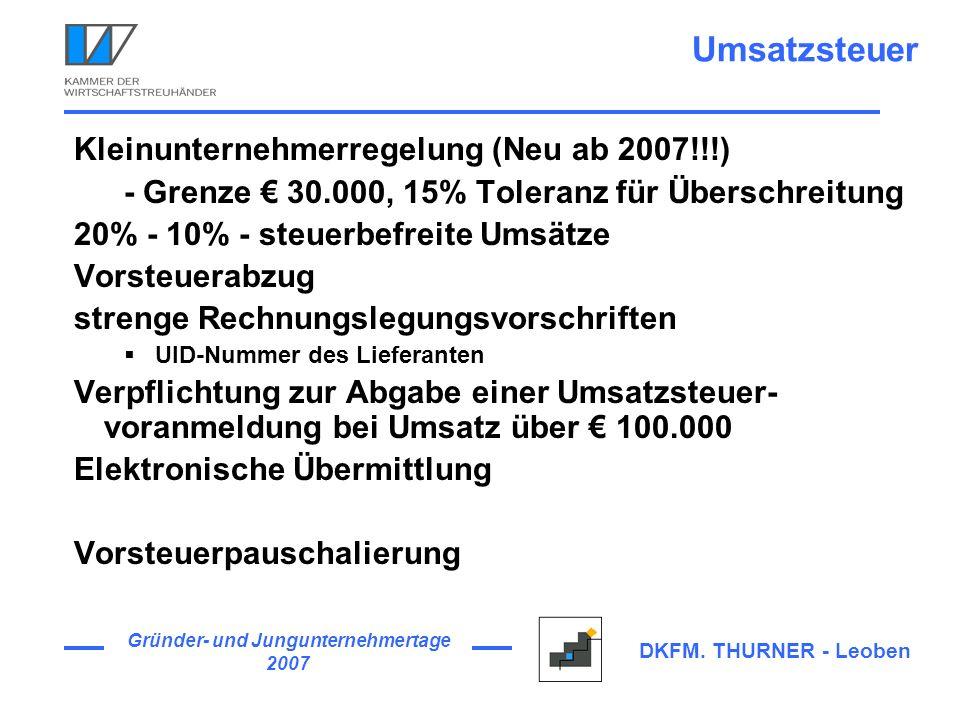 Umsatzsteuer Kleinunternehmerregelung (Neu ab 2007!!!)