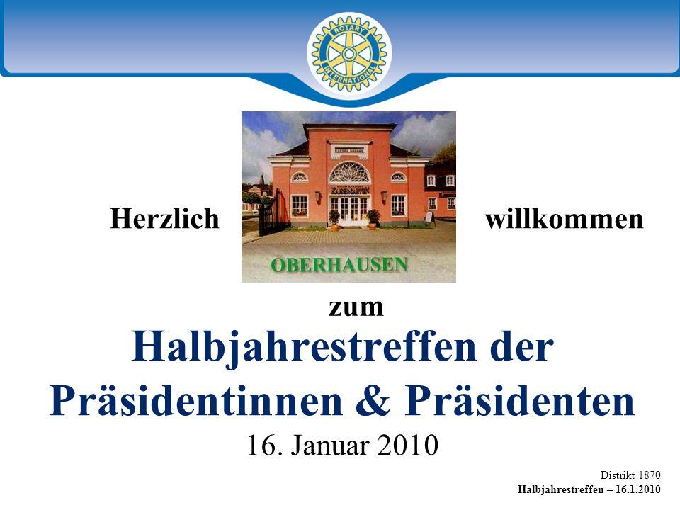 Halbjahrestreffen der Präsidentinnen & Präsidenten 16. Januar 2010