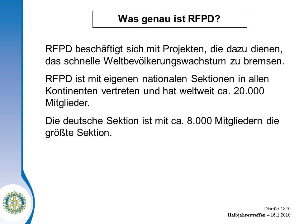 Was genau ist RFPD RFPD beschäftigt sich mit Projekten, die dazu dienen, das schnelle Weltbevölkerungswachstum zu bremsen.