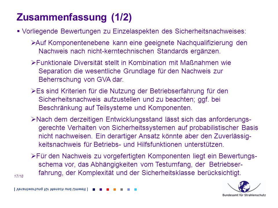 Zusammenfassung (1/2) Vorliegende Bewertungen zu Einzelaspekten des Sicherheitsnachweises: