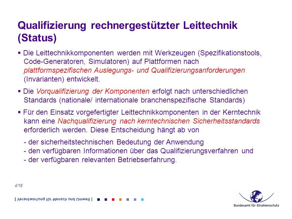 Qualifizierung rechnergestützter Leittechnik (Status)