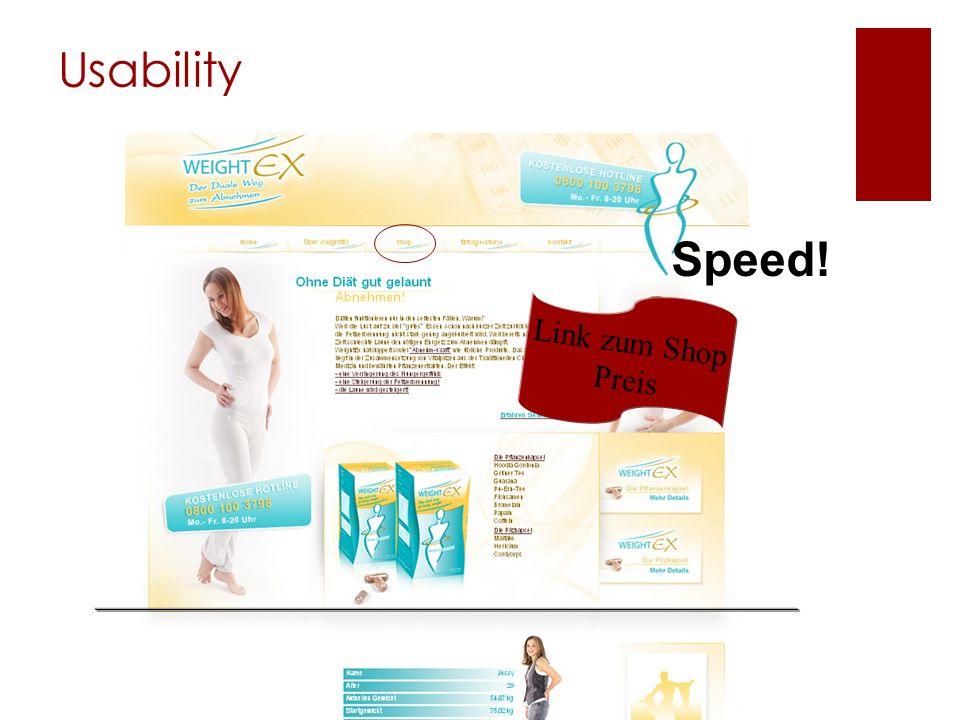 Usability Speed! Link zum Shop Preis
