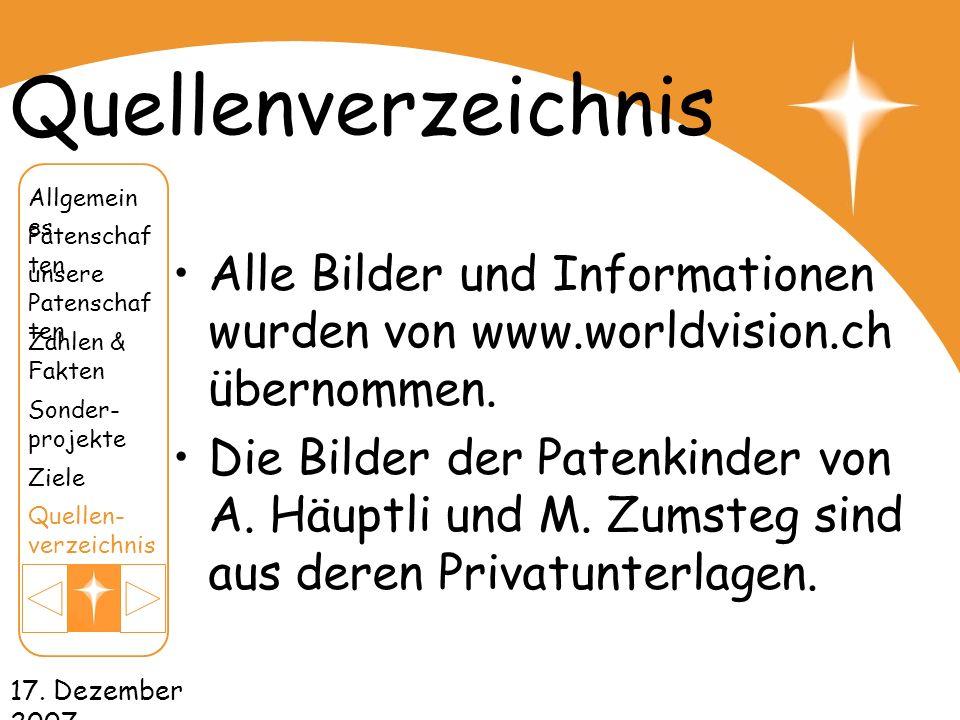 Quellenverzeichnis Allgemeines. Patenschaften. Alle Bilder und Informationen wurden von www.worldvision.ch übernommen.