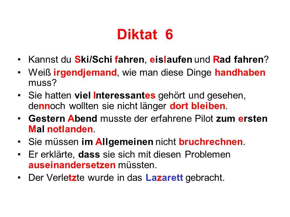 Diktat 6 Kannst du Ski/Schi fahren, eislaufen und Rad fahren