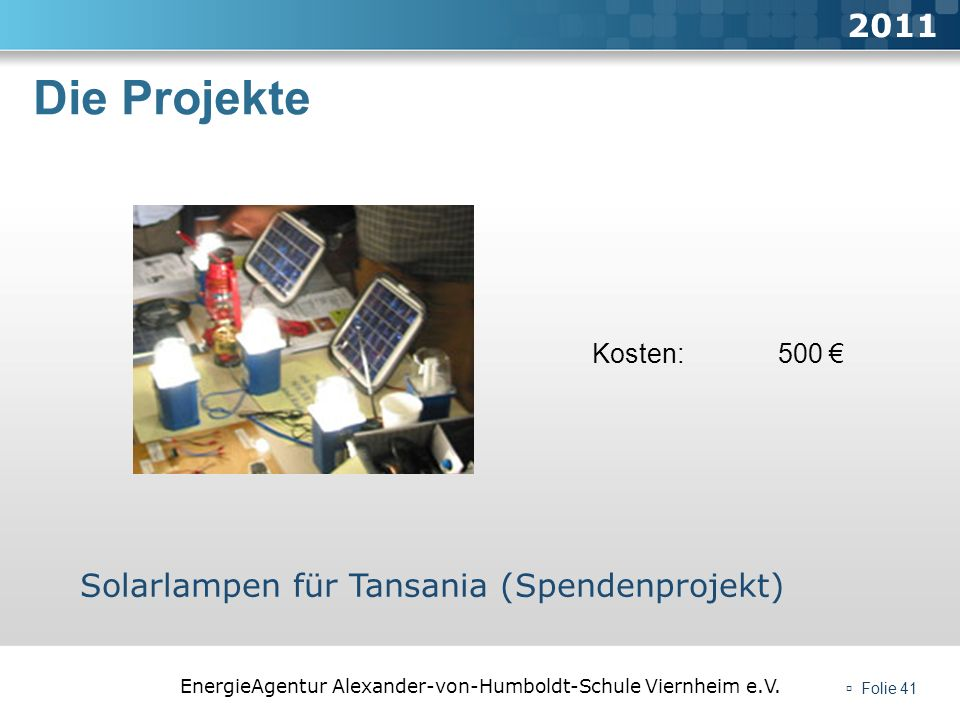 Die Projekte 2011 Solarlampen für Tansania (Spendenprojekt)