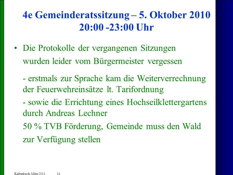 4e Gemeinderatssitzung – 5. Oktober 2010 20:00 -23:00 Uhr