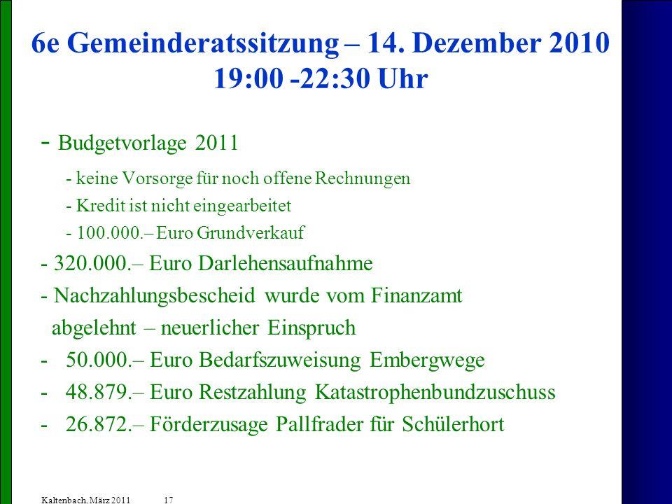 6e Gemeinderatssitzung – 14. Dezember 2010 19:00 -22:30 Uhr
