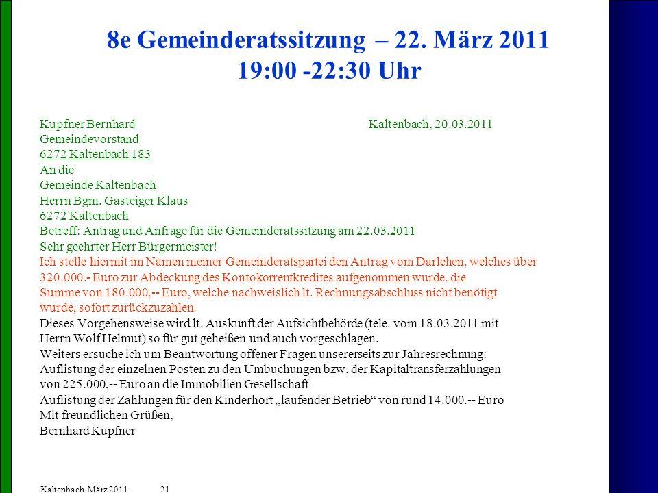 8e Gemeinderatssitzung – 22. März 2011 19:00 -22:30 Uhr