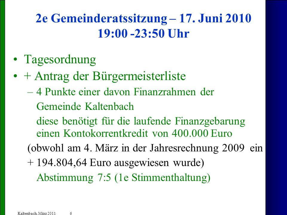 2e Gemeinderatssitzung – 17. Juni 2010 19:00 -23:50 Uhr