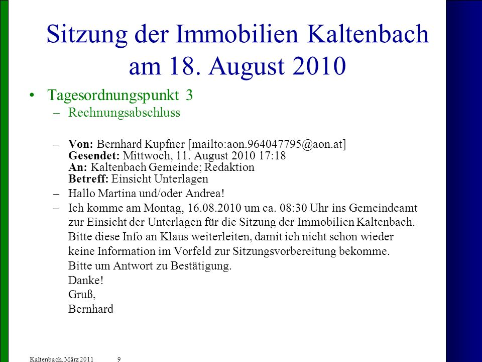 Sitzung der Immobilien Kaltenbach am 18. August 2010