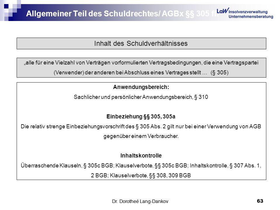 Allgemeiner Teil des Schuldrechtes/ AGBx §§ 305 ff.