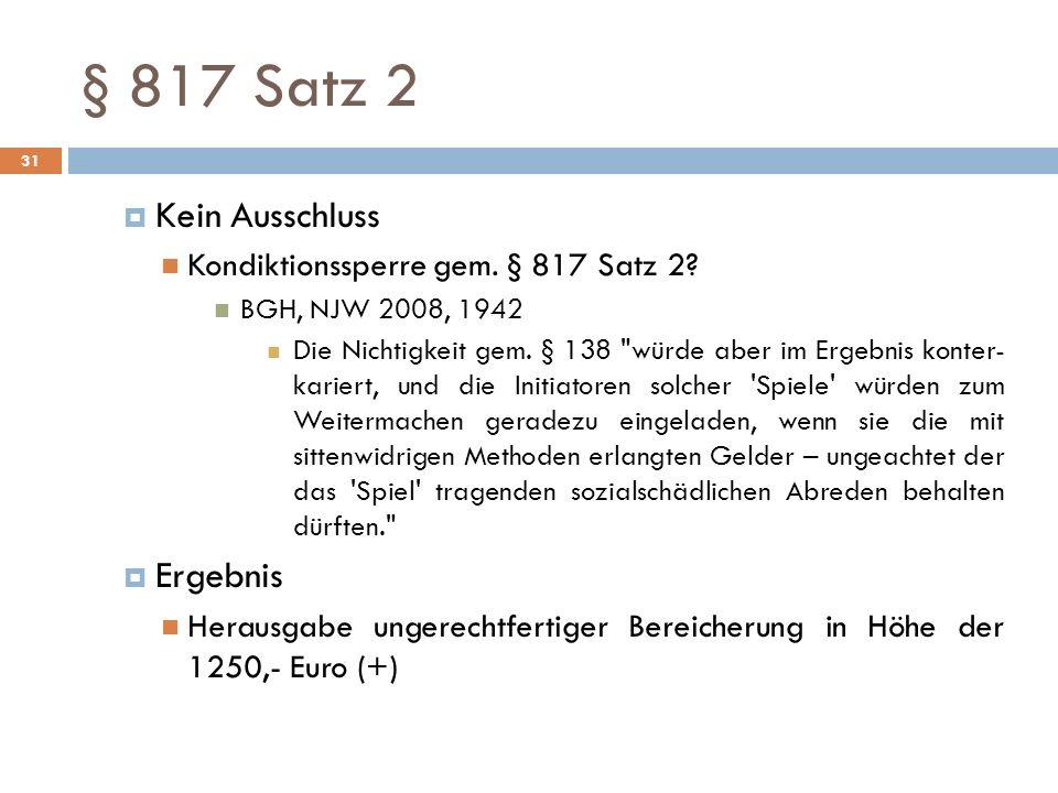 § 817 Satz 2 Kein Ausschluss Ergebnis