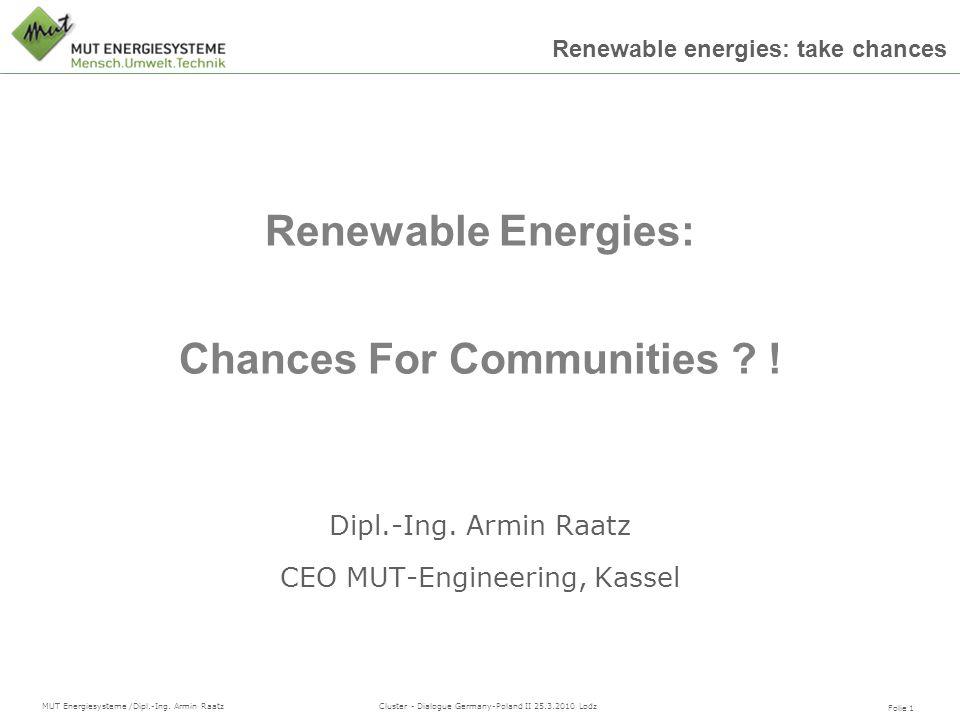Dipl.-Ing. Armin Raatz CEO MUT-Engineering, Kassel