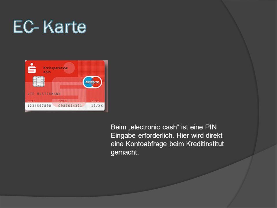 """EC- Karte Beim """"electronic cash ist eine PIN Eingabe erforderlich."""