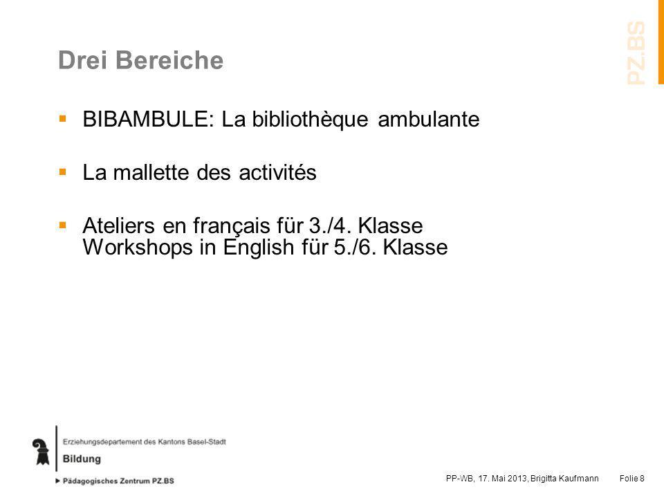 Drei Bereiche BIBAMBULE: La bibliothèque ambulante