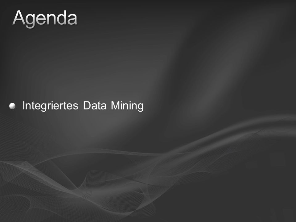 Agenda Integriertes Data Mining 3/28/2017 5:03 PM