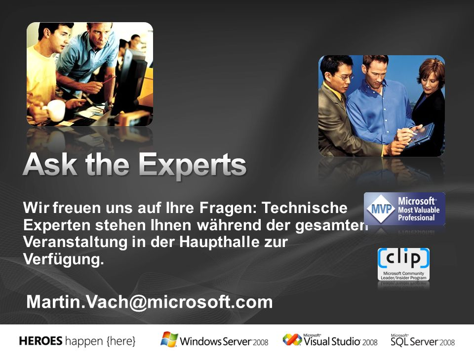 Ask the Experts Martin.Vach@microsoft.com