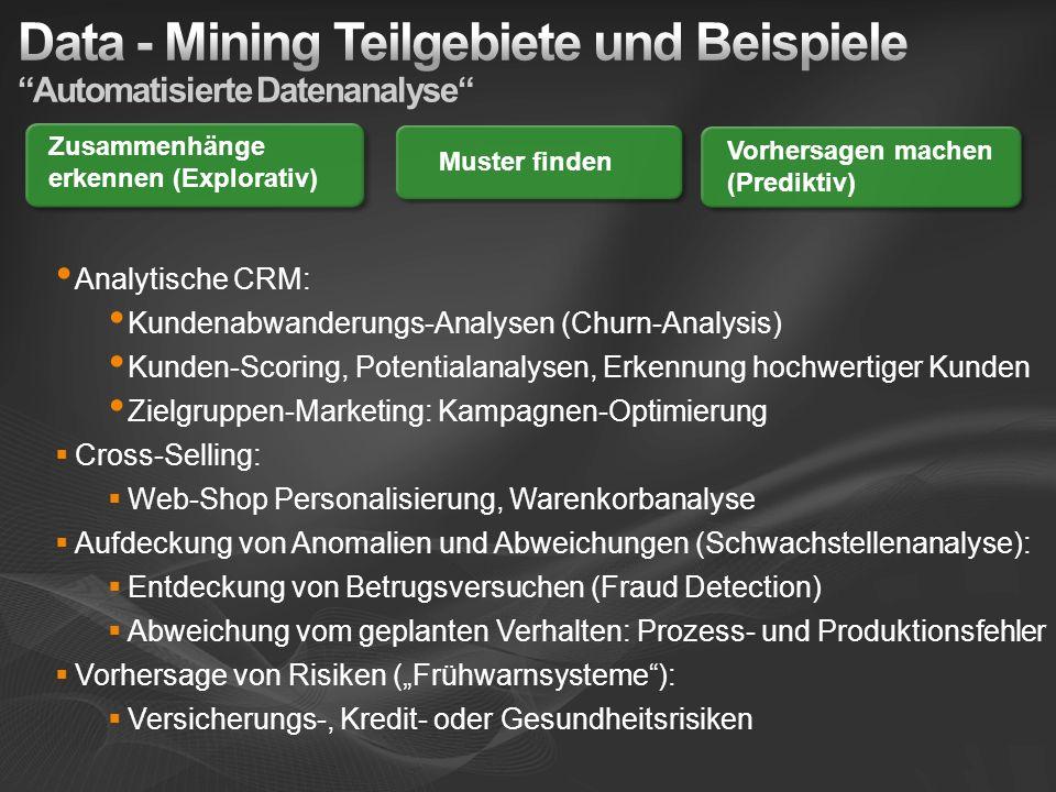 Data - Mining Teilgebiete und Beispiele Automatisierte Datenanalyse