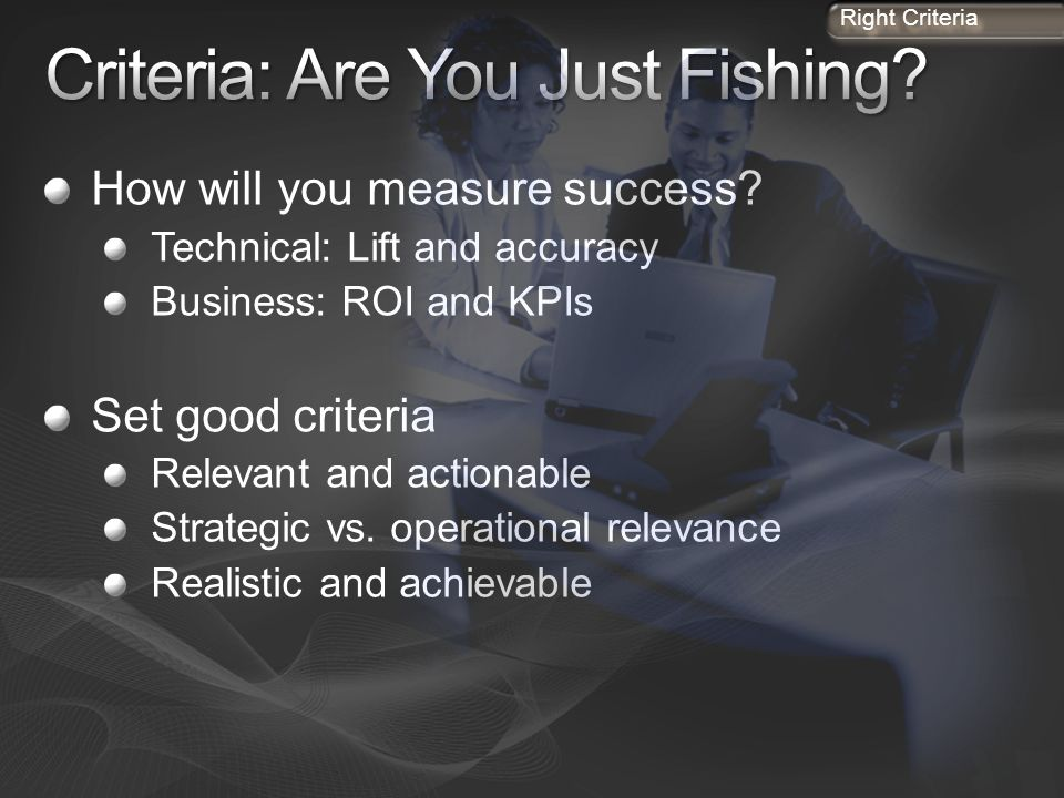 Criteria: Are You Just Fishing