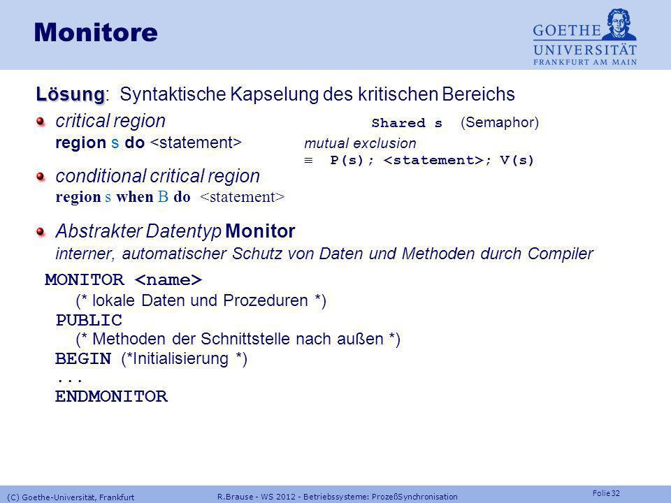Monitore Lösung: Syntaktische Kapselung des kritischen Bereichs