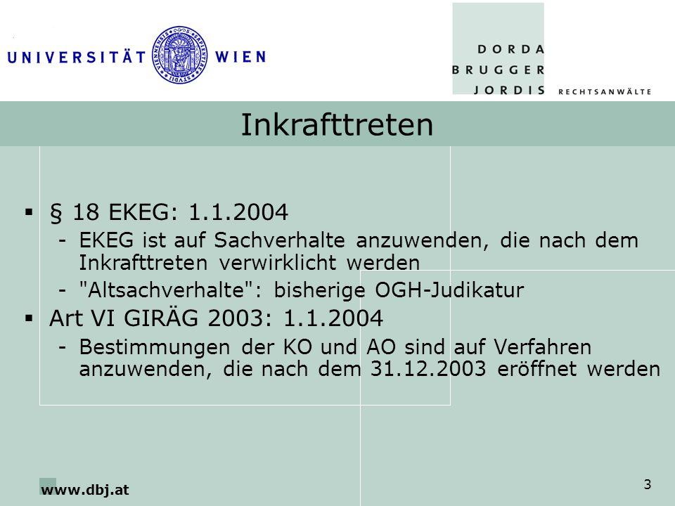 Inkrafttreten § 18 EKEG: 1.1.2004 Art VI GIRÄG 2003: 1.1.2004