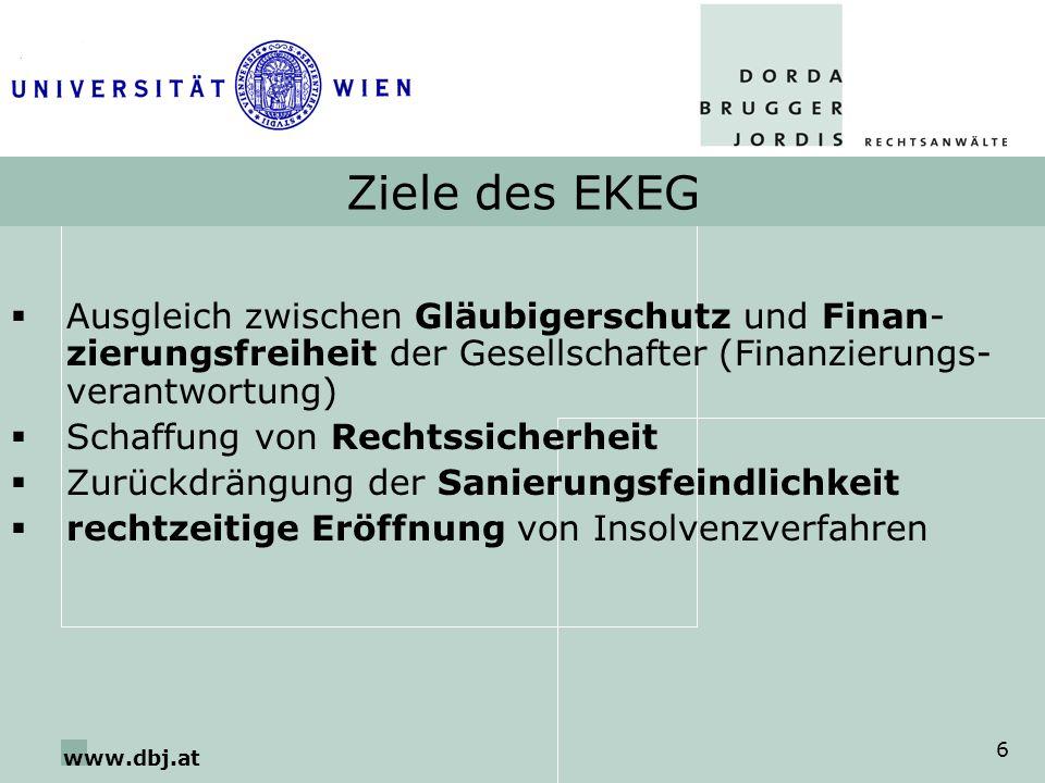 Ziele des EKEG Ausgleich zwischen Gläubigerschutz und Finan-zierungsfreiheit der Gesellschafter (Finanzierungs-verantwortung)