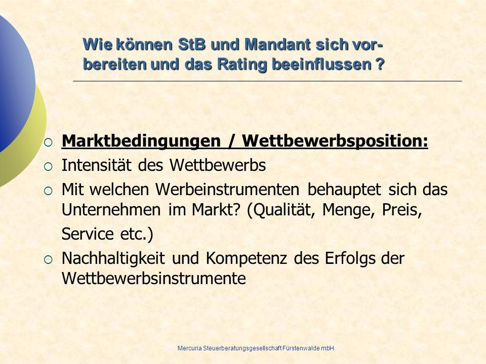 Marktbedingungen / Wettbewerbsposition: Intensität des Wettbewerbs