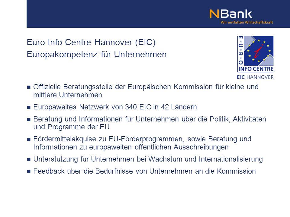 Euro Info Centre Hannover (EIC) Europakompetenz für Unternehmen