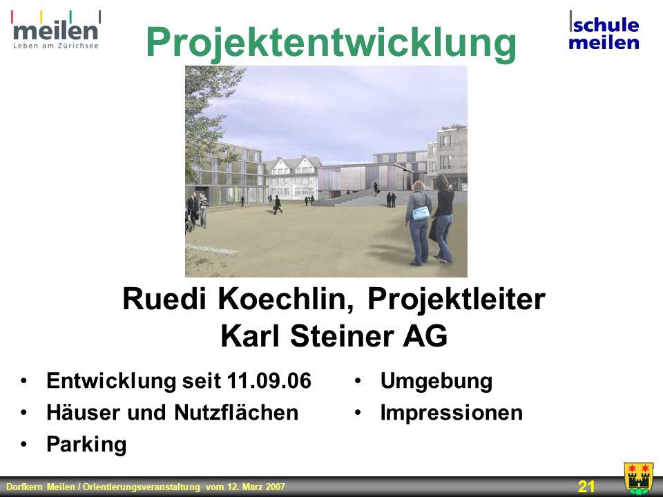 Ruedi Koechlin, Projektleiter Karl Steiner AG