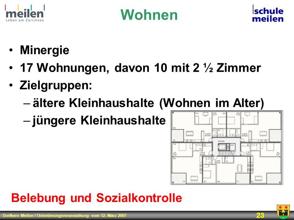 Wohnen Minergie 17 Wohnungen, davon 10 mit 2 ½ Zimmer Zielgruppen: