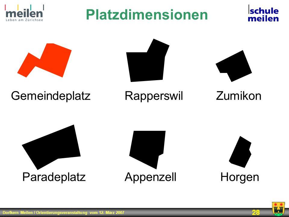 Platzdimensionen Rapperswil Gemeindeplatz Zumikon Paradeplatz